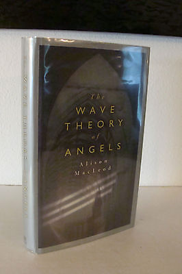 $ CDN30.44 • Buy The Wave Theory Of Angels By Alison MacLeod UK 1st/1st 2005 Hardcover Unexploded