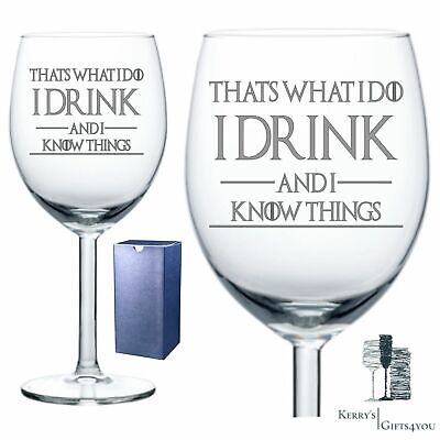 £10.99 • Buy Engraved Wine Glass For Game Of Thrones - I Drink And I Know Things Tyrion Quote