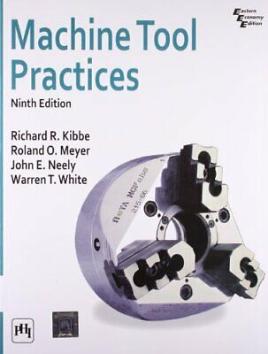 $52.95 • Buy Machine Tool Practices By Kibbe