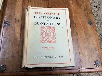 THE OXFORD DICTIONARY OF QUOTATIONS, 2ND EDITION 1953 H/B BOOK.with Dust Jacket  • 20£