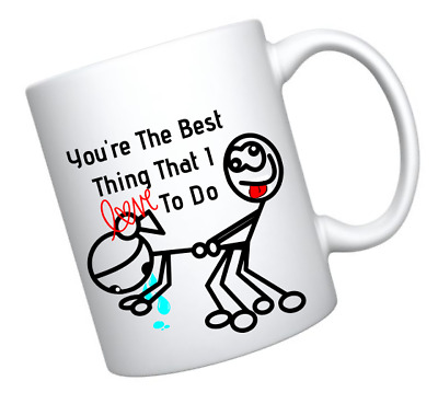 You Are The Best Thing I Love To Do Stick Sex Valentines Couples Lovers 11oz Mug • 6.98£