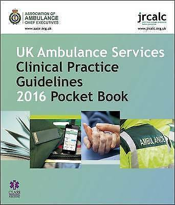 £11.49 • Buy *2016 EDITION* UK Ambulance Services Clinical Practice Guidelines Pocket Book