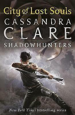 The Mortal Instruments 5: City Of Lost Souls By Cassandra Clare (Paperback) • 3.50£