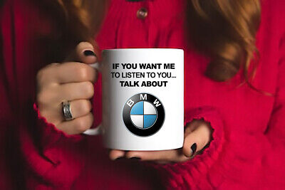 £7.99 • Buy If You Want Me To Listen To You Talk About BMW Funny BMW Gift Mug