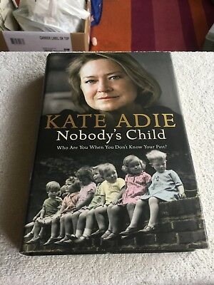 £9.95 • Buy Signed First Edition Kate Adie Nobody's Child H/B 2005