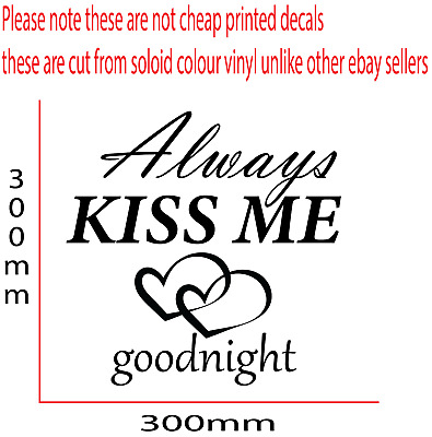 ALWAYS KISS ME GOODNIGHT LOVE Quote Wall Stickers Bedroom Removable Decals DIY • 5.99£