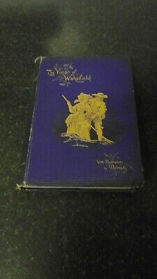 The Vicar Of Wakefield - Oliver Goldsmith - 1888 Hardback Nelson & Sons • 7.99£