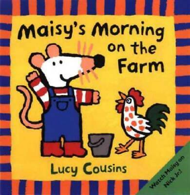 $3.86 • Buy Maisy's Morning On The Farm - Paperback By Cousins, Lucy - GOOD