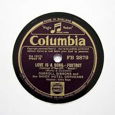 SAVOY HOTEL ORPHEANS  Love Is A Song  1942 (E+) COLUMBIA FB-2879 [78 RPM] • 5.95£
