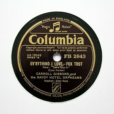 SAVOY HOTEL ORPHEANS  Everything I Love  1942 (E+) COLUMBIA FB-2843 [78 RPM] • 5.95£