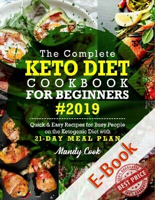 $1.99 • Buy The Complete Keto Diet Cookbook For Beginners 2019: (Electronic Book P.D.F)