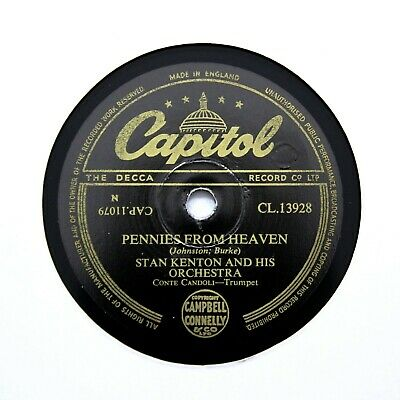 STAN KENTON & HIS ORCHESTRA  Pennies From Heaven  (E+) CAPITOL CL-13928 [78 RPM] • 6.12£