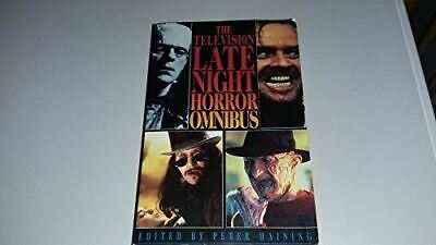The Television Late Night Horror Omnibus [Paperback] Peter Haining • 6.50£