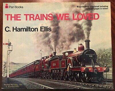 £16 • Buy THE TRAINS WE LOVED By C. HAMILTON ELLIS : Pan Books Edition : 1971 :illustrated