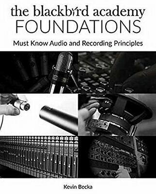 The Blackbird Academy Foundations Must-Know Audio And Recording Principles Pen • 11.93£