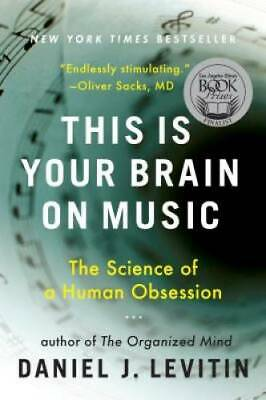$3.69 • Buy This Is Your Brain On Music: The Science Of A Human Obsession - VERY GOOD