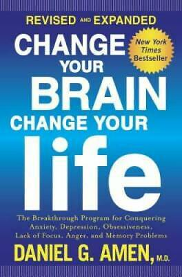 $6.17 • Buy Change Your Brain, Change Your Life (Revised And Expanded): The Breakthro - GOOD