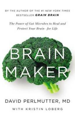 $4.49 • Buy Brain Maker: The Power Of Gut Microbes To Heal And Protect Your Bra - VERY GOOD