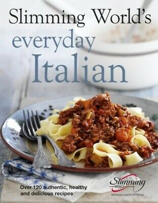 £22.05 • Buy Slimming World's Everyday Italian: Over 120 Fresh, Healthy And Delicious ...