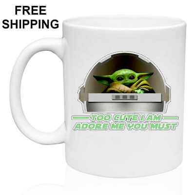 $12.99 • Buy Baby Yoda, TOO CUTE I AM..., Birthday, Christmas Gift, White Mug 11 Oz, Coffee