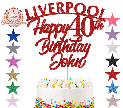 Liverpool Cake Topper Personalise Happy Birthday Any Name Age, Glitter Topper • 4.99£