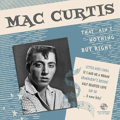 £16.99 • Buy 10inch - Mac Curtis - That Ain't Nothing But Right