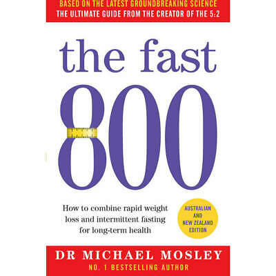 $12.35 • Buy The Fast 800. Dr Michael Mosley The No.1 Best Seller Weight Loss Aust & N.Z Edit
