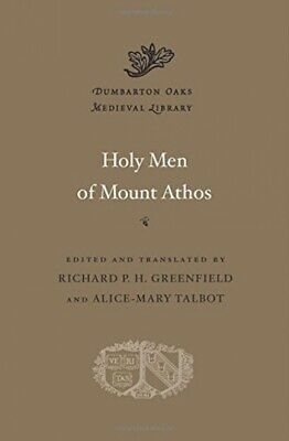 Holy Men Of Mount Athos (Dumbarton Oaks Medieval Library) • 37.25£