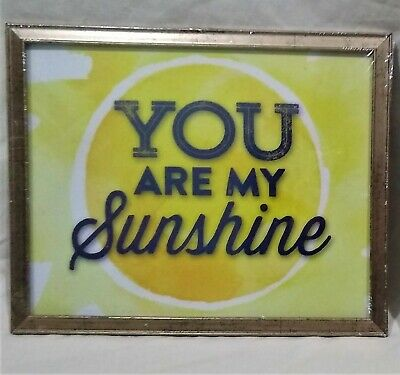 You Are My Sunshine  Framed Wall Hanging/Picture/Sign/Plaque/Art-11  X 9 -New! • 5.40£