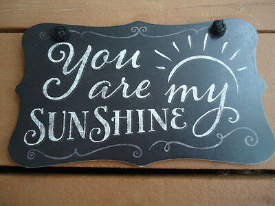 """You Are My Sunshine"" Plaque Wall Hanging Blackboard Style 9 ½"" X 6"" • 6.71£"