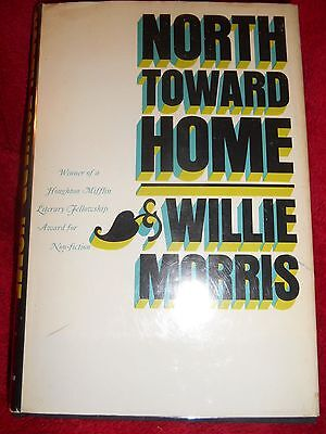 $99.95 • Buy North Toward Home Signed By Willie Morris 1st Printing Hardback Covered Plastic