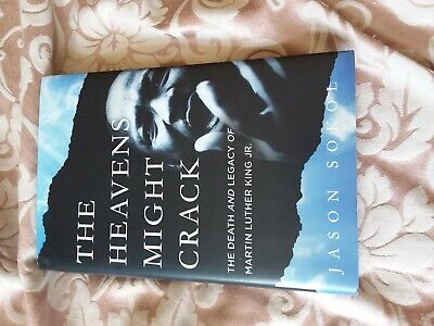 The Heavens Might Crack: The Death And Legacy Of Martin Luther King Jr By Jason • 8.49£