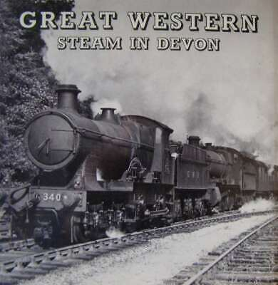 Great Western Steam In Devon (GWR) (Hardcover), Fairclough, Anthony, Excellent B • 11.79£