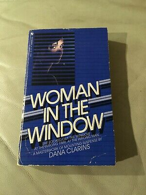 AU7.95 • Buy Woman In The Window Dana Clarins Thriller P/b 1984 1st Bantam Books