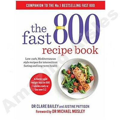 $18.69 • Buy The Fast 800 Recipe Book Low-carb, Mediterranean Style Recipes ... 9781780724133