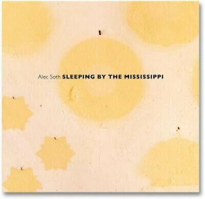 $73.41 • Buy Sleeping By The Mississippi By Alec Soth.