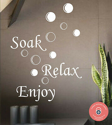 Soak Relax Enjoy Vinyl Wall Sticker Quote Decal Wall Art FREE P&P • 4.99£
