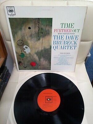Dave Brubeck Quartet Time Further Out Miro Reflections 1st Press Vinyl Ex LP • 36.99£