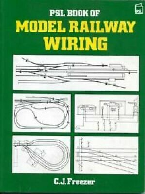 PSL Book Of Model Railway Wiring, Freezer, C.J., Very Good Book • 12£