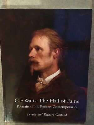 G.F Watts: The Hall Of Fame, Portraits Of His Famous Contemporaries  • 5£