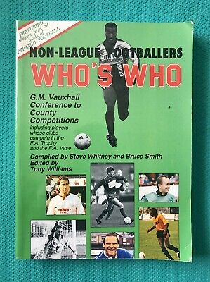 Non League Footballers Who's Who By Tony Williams Paperback Book • 12.99£