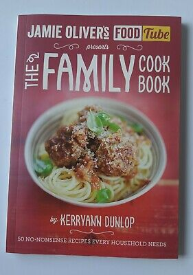AU5 • Buy Jamie Oliver's Food Tube: The Family Cookbook By Kerryann Dunlop