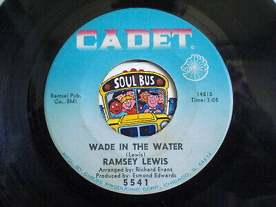 RAMSEY LEWIS   WADE IN THE WATER   Cadet 5541    Northern Soul Classic • 6.95£