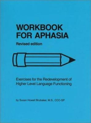 £32.67 • Buy Workbook For Aphasia  Exercises For The Redevelopment Revised Ed Brubaker VG