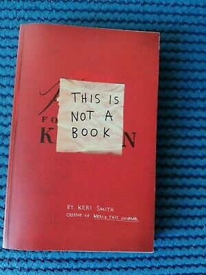 This Is Not A Book By Keri Smith Paperback Book, Brand New • 3£