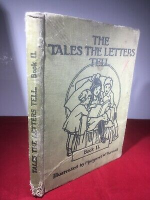 The Tales The Letters Tell Illustrated By Margaret W. Tarrant Children Book A750 • 7.50£