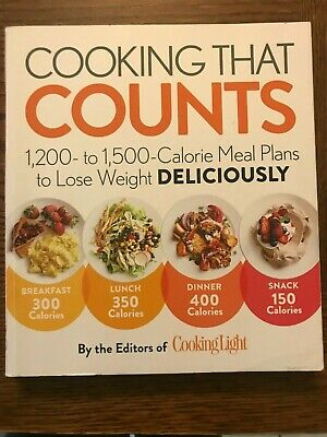 Cooking That Counts By The Editors Of Cooking Light /Calorie Meal Plants, PB • 5.79£