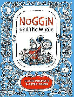 Noggin And The Whale By Oliver Postgate BRAND NEW BOOK (Hardback, 2016) • 5.10£