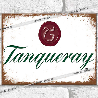 TANQUERAY Gin Metal Signs Bar Pub Mancave Wall Plaque Rusted Look Tin Sign UK • 3.45£