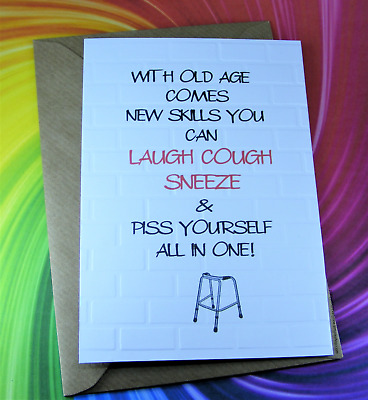 £2.49 • Buy Personalised Naughty Cheeky Cards Banter Funny With Old Age Comes New Skills A6